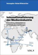 Internationalisierung der Medienindustrie.