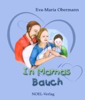 In Mamas Bauch - Obermann, Eva-Maria