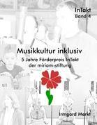 Musikkultur inklusiv - Merkt, Irmgard