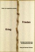 Krieg - Frieden - Classen, Jiska; Jurca, Anna Milena; Köhler, Jessika; Redjaian, Omid; Schuster, Nicole; Zimmermann, Elias