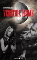 Venatrix lunae - Krank, Steffanie
