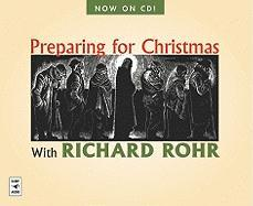 Preparing for Christmas - Rohr, Richard