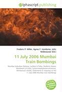11 July 2006 Mumbai Train Bombings