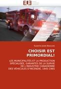 CHOISIR EST PRIMORDIAL! - Beauvais, Suzanne Josée