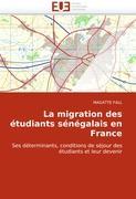 La migration des étudiants sénégalais en France - FALL, MAGATTE