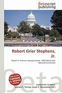 Robert Grier Stephens, JR.