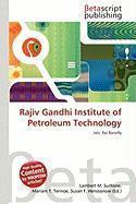 Rajiv Gandhi Institute of Petroleum Technology