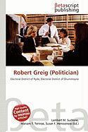 Robert Greig (Politician)