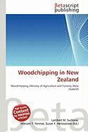 Woodchipping in New Zealand