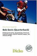 Bob Davis (Quarterback)