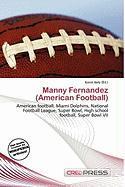 Manny Fernandez (American Football)