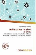 Holiest Sites in Islam (Sunni)