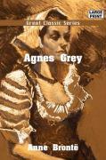 Agnes Grey - Bront, Anne