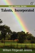 Talents, Incorporated - Jenkins, William Fitzgerald