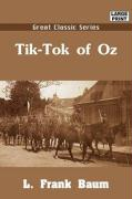 Tik-Tok of Oz - Baum, L. Frank