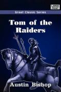 Tom of the Raiders - Bishop, Austin