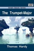 The Trumpet-Major - Hardy, Thomas