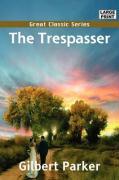 The Trespasser - Parker, Gilbert