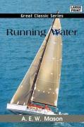 Running Water - Mason, A. E. W.