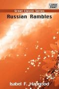 Russian Rambles - Hapgood, Isabel F.
