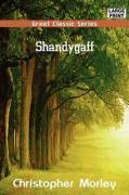 Shandygaff - Morley, Christopher
