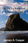 Sheila of Big Wreck Cove: A Story of Cape Cod - Cooper, James A.