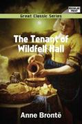 The Tenant of Wildfell Hall - Bronte, Anne