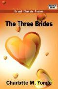 The Three Brides - Yonge, Charlotte M.