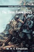 The Three Commanders - Kingston, William H. G.