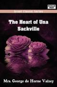 The Heart of Una Sackville - Vaizey, George de Horne