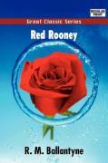Red Rooney - Ballantyne, R. M.