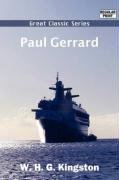 Paul Gerrard - Kingston, W. H. G.