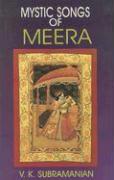 Mystic Songs of Meera - Subramanian, V. K.