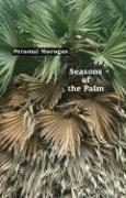 Seasons of the Palm - Murugan, Perumal