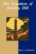 The Napoleon of Notting Hill - Gilbert K. Chesterton, K. Chesterton