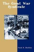 The Great War Syndicate - Frank Stockton, Stockton