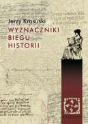 Wyznaczniki biegu historii - Krasuski, Jerzy