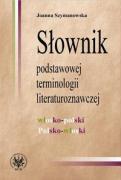 Slownik podstawowej terminologii literaturoznawczej wlosko-polski i polsko-wloski - Szymanowska, Joanna