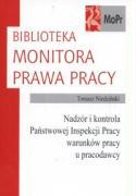 Nadzor i kontrola Panstwowej Inspekcji Pracy warunkow pracy u pracodawcy - Niedzinski, Tomasz