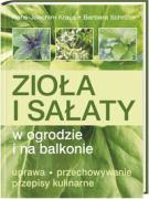 Ziola i salaty w ogrodzie i na balkonie - Schroeter, Barbara; Kraus, Hans Joachim