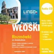Wloski Rozmowki ze slowniczkiem + CD Powiedz to! - Wasiucionek, Tadeusz; Wasiucionek, Tomasz
