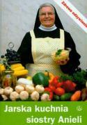 Jarska kuchnia siostry Anieli - Garecka, Aniela