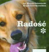 Radosc - Korzekwa, Magdalena; Dziewiecki, Marek