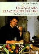 Leczaca sila klasztornej kuchni - Saum, Kilian