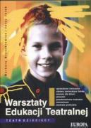 Warsztaty edukacji teatralnej - Broszkiewicz, Barbara; Jarej, Jerzy