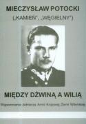 Miedzy Dzwina a Wilia - Potocki, Mieczyslaw