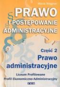 Prawo i postepowanie administracyjne Czesc 2 Prawo administracyjne Podrecznik - Wajgner, Maria