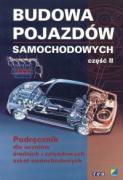 Budowa pojazdow samochodowych czesc II Podrecznik dla uczniow srednich i zawodowych szkol samochodowych