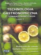 Technologia gastronomiczna z towaroznawstwem czesc 1 - Konarzewska, Malgorzata; Konarzewska-Sokolowska, Maria; Zielonka, Barbara