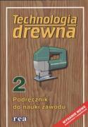 Technologia drewna 2 Podrecznik do nauki zawodu - Deyda, Brigitte; Beilschmidt, Linus